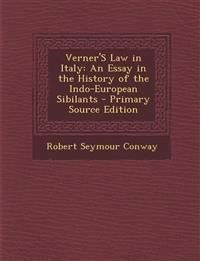 Verner's Law in Italy: An Essay in the History of the Indo-European Sibilants