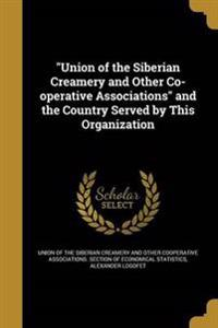 UNION OF THE SIBERIAN CREAMERY