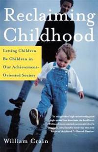 Reclaiming Childhood