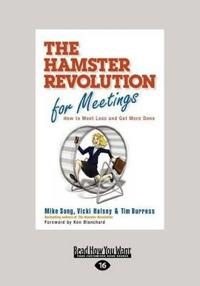 The Hamster Revolution for Meetings (Large Print 16pt)