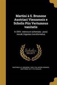LAT-MARTINI A S BRUNONE AUSTRI
