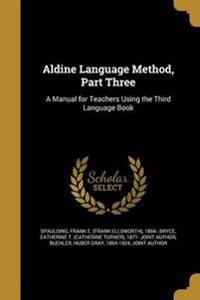 ALDINE LANGUAGE METHOD PART 3