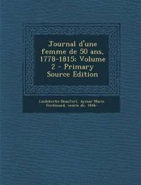 Journal d'une femme de 50 ans, 1778-1815; Volume 2