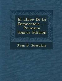 El Libro De La Democracia...