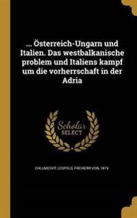 GER-OSTERREICH-UNGARN UND ITAL