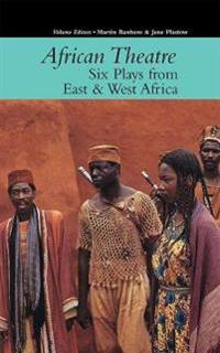 Six Plays from East & West Africa