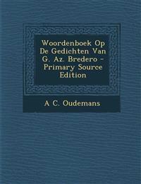 Woordenboek Op de Gedichten Van G. AZ. Bredero
