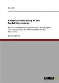 Kostenexternalisierung an Den Produktionsfaktoren