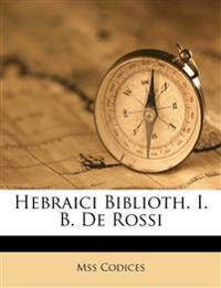 Hebraici Biblioth. I. B. De Rossi
