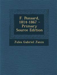 F. Ponsard, 1814-1867