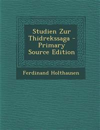 Studien Zur Thidrekssaga - Primary Source Edition