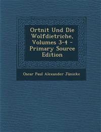 Ortnit Und Die Wolfdietriche, Volumes 3-4