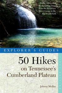 50 Hikes on Tennessee's Cumberland Plateau
