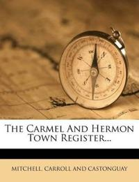 The Carmel And Hermon Town Register...