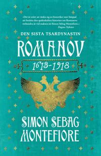 Romanov. Den sista tsardynastin 1613-1918