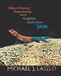 Object-Oriented Programming featuring Graphical Applications in Java