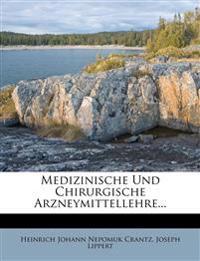 Medizinische Und Chirurgische Arzneymittellehre...