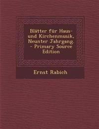 Blätter für Haus- und Kirchenmusik, Neunter Jahrgang.