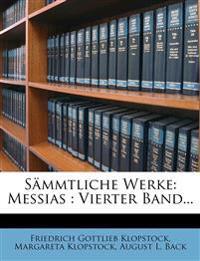 S Mmtliche Werke: Messias: Vierter Band...