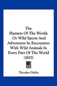 The Hunters of the World