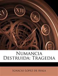 Numancia Destruida: Tragedia