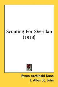 Scouting for Sheridan