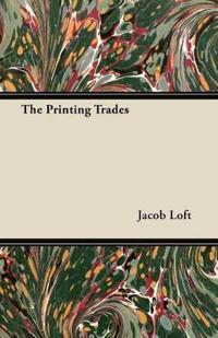 The Printing Trades