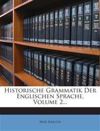 Historische Grammatik Der Englischen Sprache, Volume 2...