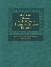 Moleküle, Atome, Weltäther