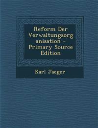 Reform Der Verwaltungsorganisation