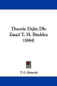 Theorie Dejin Dle Zasad T. H. Bucklea