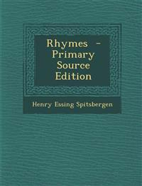 Rhymes  - Primary Source Edition