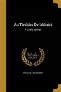 TIODHLAC DO-LABHAIRT