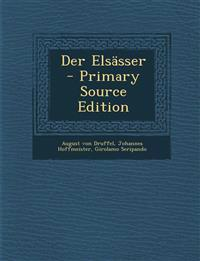 Der Elsässer - Primary Source Edition
