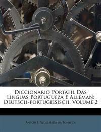 Diccionario Portatil Das Linguas Portugueza E Alleman: Deutsch-portugiesisch, Volume 2