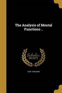 ANALYSIS OF MENTAL FUNCTIONS