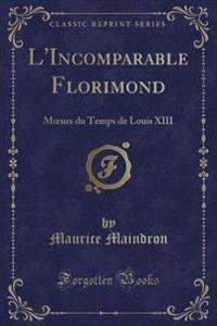 L'Incomparable Florimond