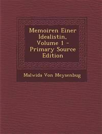 Memoiren Einer Idealistin, Volume 1 - Primary Source Edition
