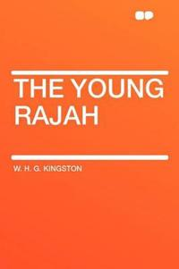 The Young Rajah