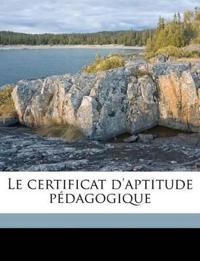 Le certificat d'aptitude pédagogique