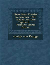 Reise Nach Fritzlar Im Sommer 1794: Auszug Aus Dem Tagebuch...