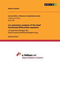 Lie symmetry analysis of the Hopf functional-differential equation