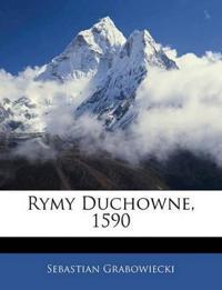 Rymy Duchowne, 1590