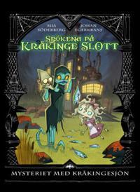 Kråkinge slott - Mysteriet på Kråkingesjön