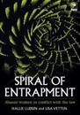 Spiral of Entrapment