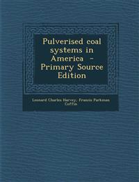 Pulverised Coal Systems in America