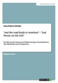 """And the Road Leads to Nowhere"" - ""Last House on the Left"""