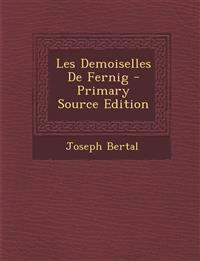 Les Demoiselles de Fernig - Primary Source Edition