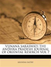 VIJNANA SARASWATI THE ANDHRA PRADESH JOURNAL OF ORIENTAL RESERCH VOL 7