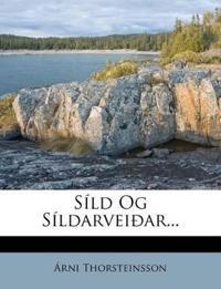 Síld Og Síldarveiðar...
